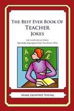 The Best Ever Book of Teacher Jokes