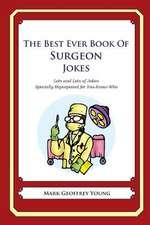 The Best Ever Book of Surgeon Jokes