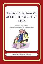 The Best Ever Book of Account Executive Jokes
