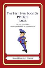 The Best Ever Book of Police Jokes