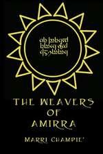 The Weavers of Amirra