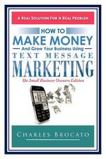 How to Make Money and Grow Your Business Using Text Message Marketing