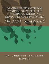 Devine Guidance for Complying with the European Medical Device Directive (MDD)