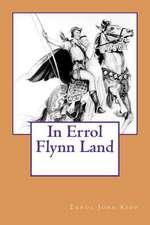 In Errol Flynn Land