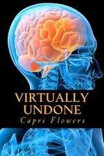 Virtually Undone