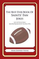 The Best Ever Book of Saints' Fan Jokes
