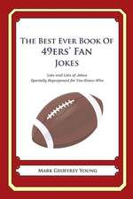 The Best Ever Book of 49ers' Fan Jokes