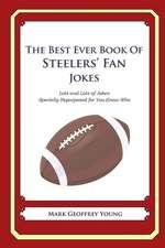 The Best Ever Book of Steelers' Fan Jokes