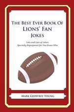The Best Ever Book of Lions' Fan Jokes