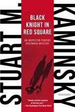 Black Knight in Red Square:  An Inspector Porfiry Rostnikov Mystery
