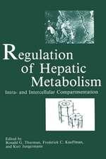 Regulation of Hepatic Metabolism: Intra- and Intercellular Compartmentation
