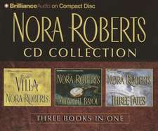 Nora Roberts Collection:  The Villa, Midnight Bayou, Three Fates
