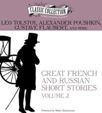 Great French and Russian Short Stories, Volume 2