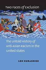 Two Faces of Exclusion:  The Untold History of Anti-Asian Racism in the United States