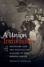 Robinson, M:  A Union Indivisible