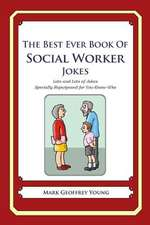 The Best Ever Book of Social Worker Jokes