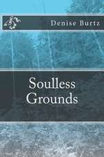 Soulless Grounds