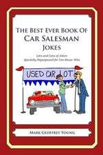 The Best Ever Book of Car Salesman Jokes
