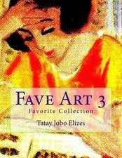 Fave Art 3