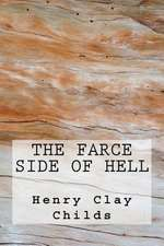 The Farce Side of Hell