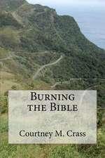 Burning the Bible