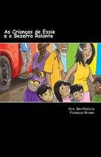 As Criancas de Essie E O Bezerro Rolante