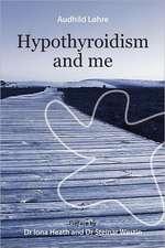 Hypothyroidism and Me:  A Journey Between Faiths