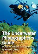 The Underwater Photographer's Guide