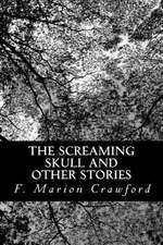 The Screaming Skull and Other Stories