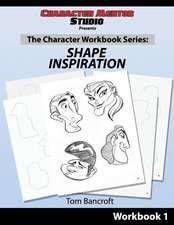 Character Mentor Studio, Workbook 1- Shape Inspiration