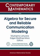 Algebra for Secure and Reliable Communication Modeling