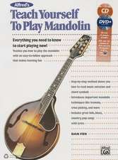 Alfred's Teach Yourself to Play Mandolin:  Everything You Need to Know to Start Playing Now!, Book, CD & DVD