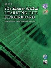 The Shearer Method -- Learning the Fingerboard, Bk 3: Book & DVD [With DVD]