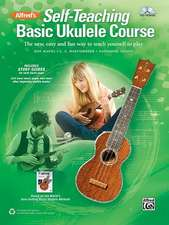 Alfred's Self-Teaching Basic Ukulele Method: The New, Easy, and Fun Way to Teach Yourself to Play, Book & CD
