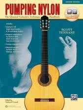 Pumping Nylon:  A Classical Guitarist's Technique Handbook, Book & Online Audio
