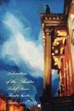 Liberation of the Theatre, Rudolf Steiner, Theatre Critic 1897-1900