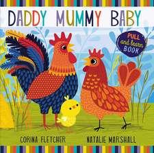 Daddy, Mummy, Baby
