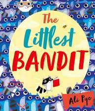 The Littlest Bandit