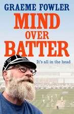 Mind Over Batter