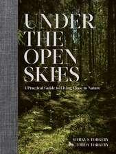 Under the Open Skies