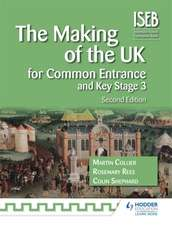 Making of the UK for Common Entrance and Key Stage 3