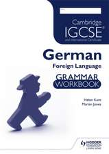 Cambridge IGCSE and International Certificate German Foreign Language Grammar Workbook