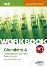 Older, J: OCR A-Level/AS Chemistry A Workbook: Foundations i