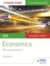 OCR A-Level Economics Student Guide 3: Microeconomics 2