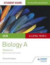 OCR A Level Year 2 Biology A Student Guide: Genetics, Evolution and Ecosystems