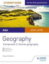 AQA Geography Student Guide: Component 2: Human Geography