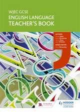 WJEC GCSE English Language Teacher's Book