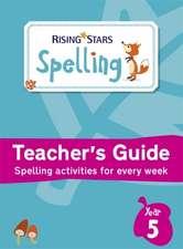 Rising Stars Spelling Year 5