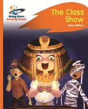 Reading Planet - The Class Show - Orange: Rocket Phonics