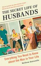Katsoulis, M: Secret Life of Husbands